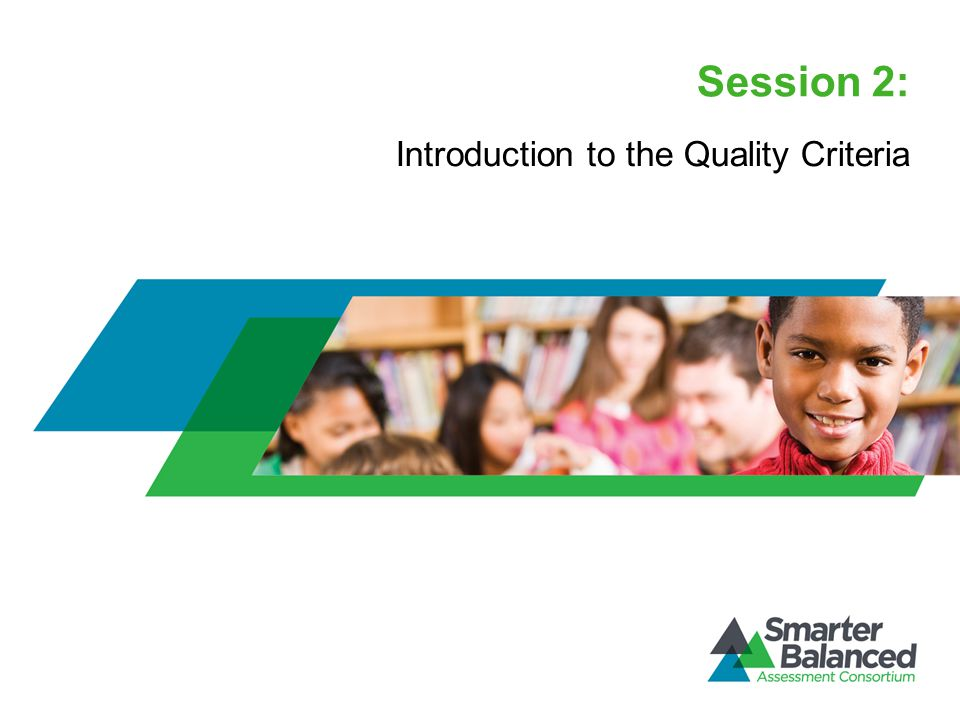 Session 2: Introduction to the Quality Criteria