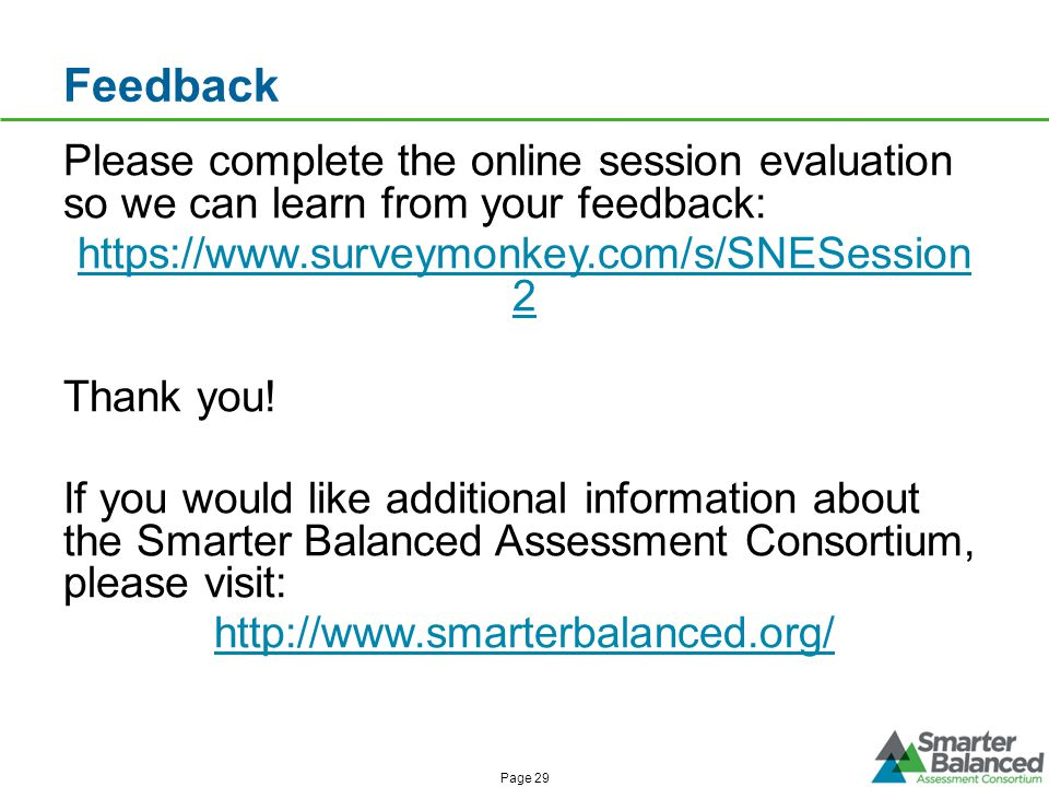 Feedback Please complete the online session evaluation so we can learn from your feedback:   2 Thank you.