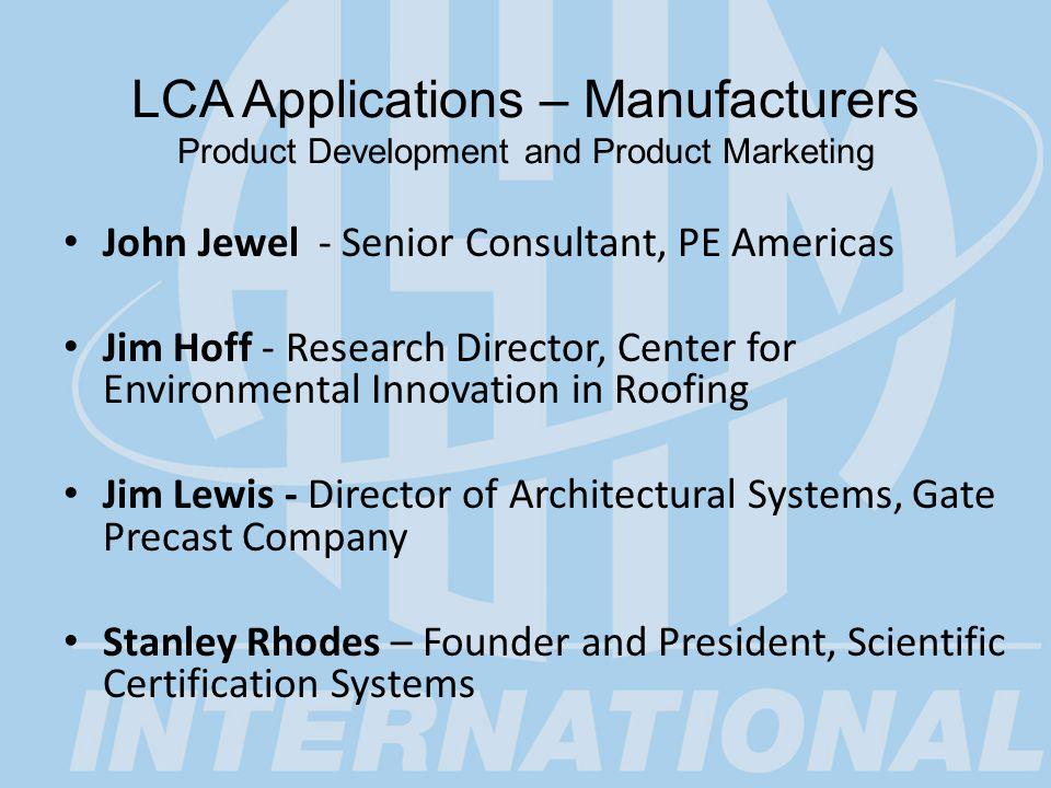 Astm Lca Symposium Panel Discussions Lca Applications