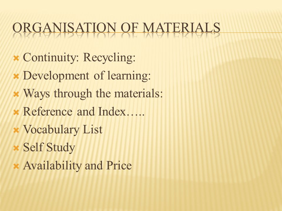 Continuity: Recycling: Development of learning: Ways through the materials: Reference and Index…..