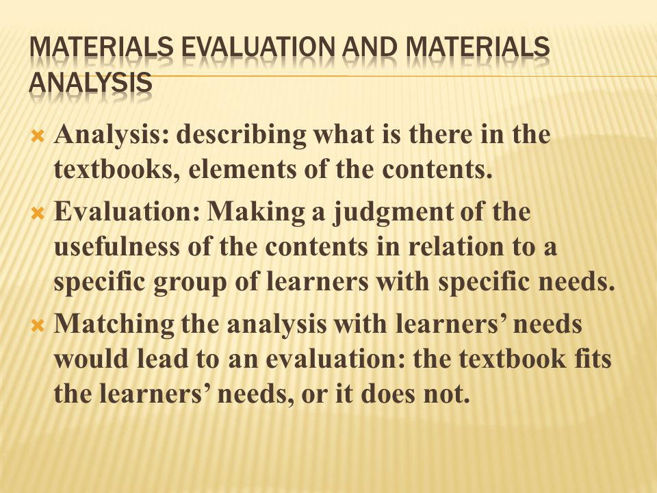 Analysis: describing what is there in the textbooks, elements of the contents.