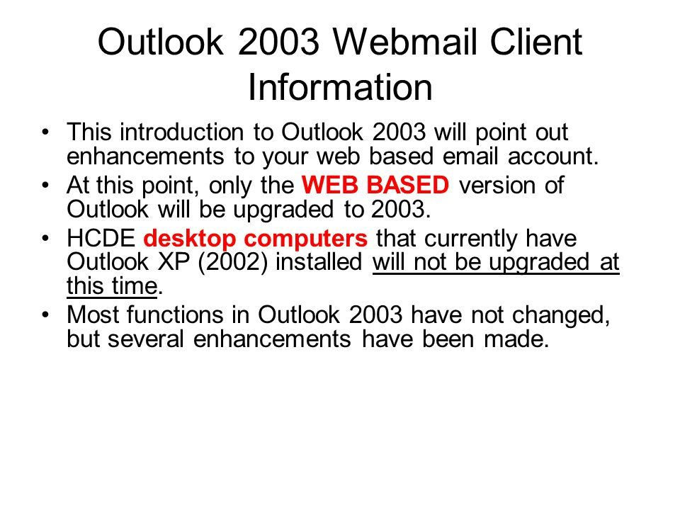 Outlook 2003 Overvi w For Windows XP Users The new interface in Outlook 2003 helps you read, prioritize, file and track  more effectively!