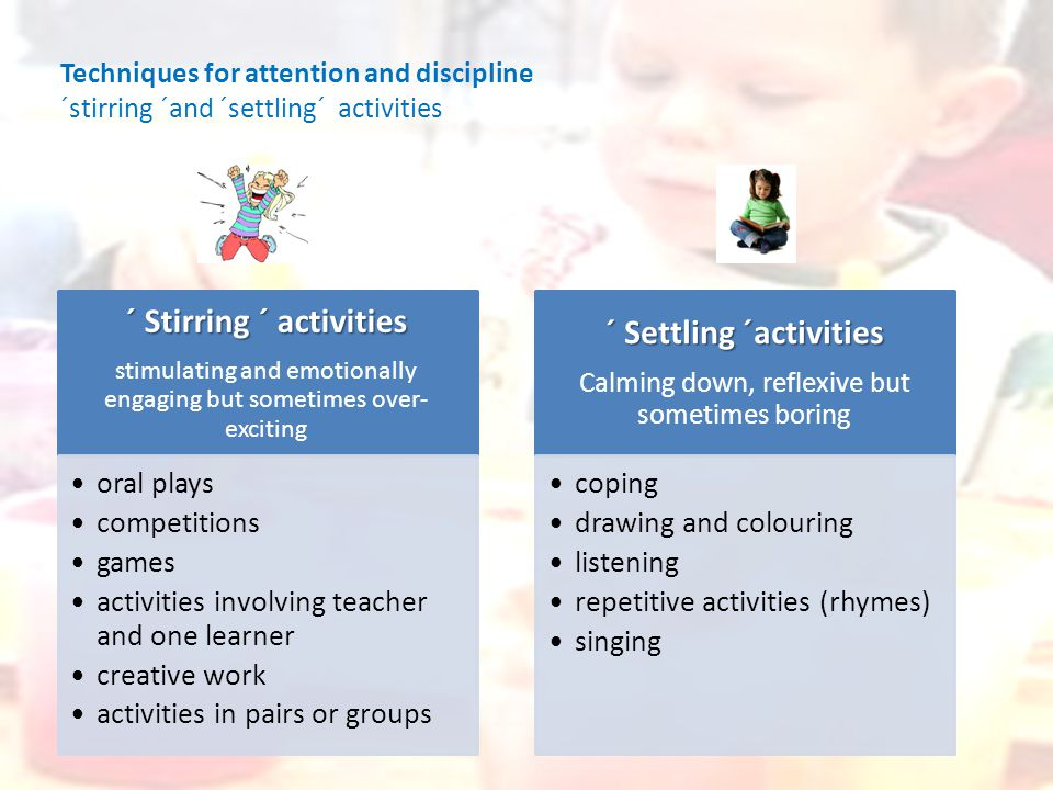 Drawing attention and keeping discipline in young learner ...