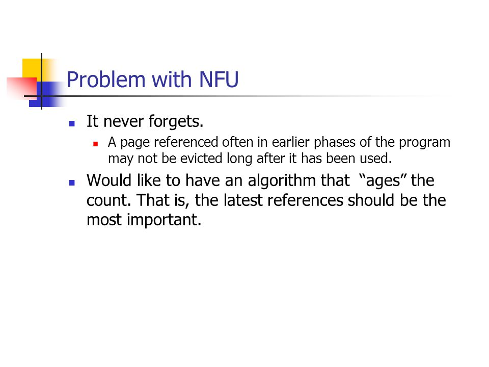Problem with NFU It never forgets.