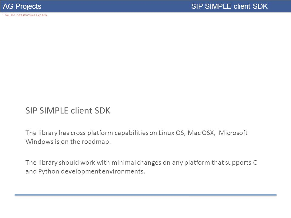 AG Projects SIP SIMPLE client SDK The SIP Infrastructure