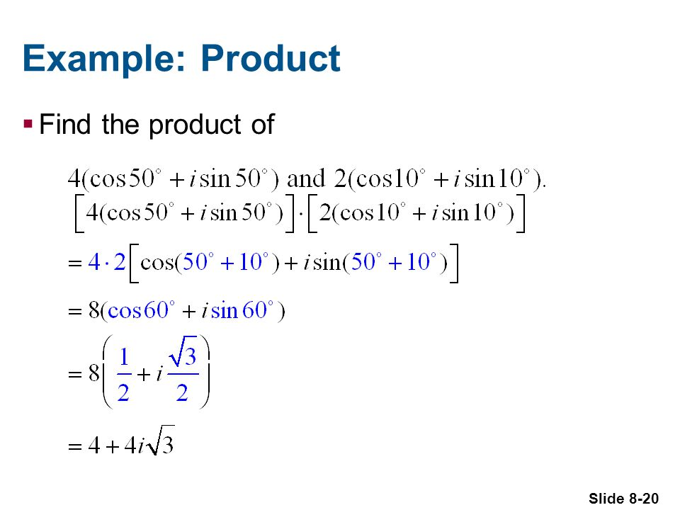 Slide 8-20 Example: Product Find the product of