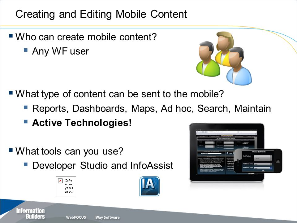 Creating and Editing Mobile Content Who can create mobile content.
