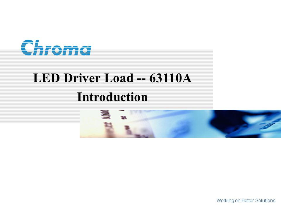 LED Driver Load A Introduction Working on Better Solutions