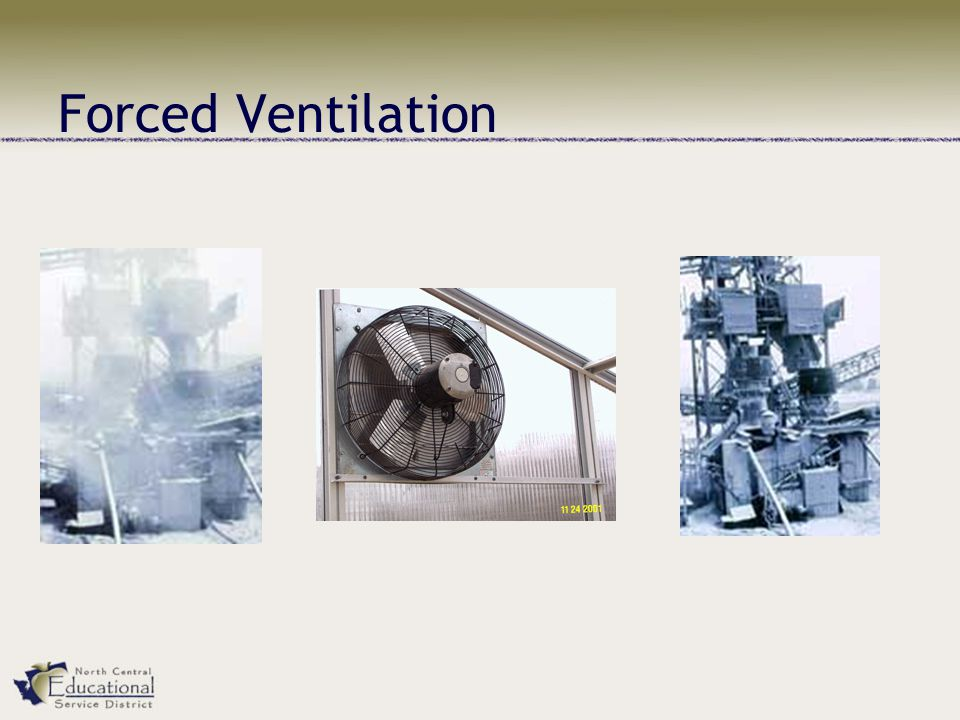 Forced Ventilation