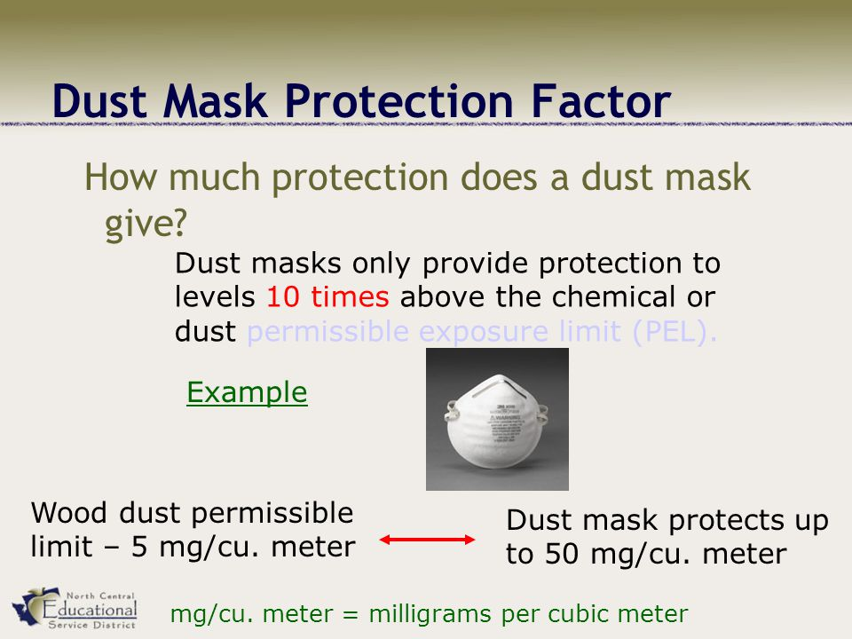 Dust Mask Protection Factor How much protection does a dust mask give.