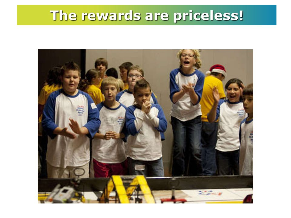 The rewards are priceless!