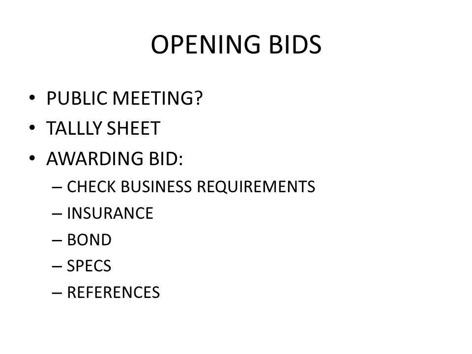 OPENING BIDS PUBLIC MEETING.