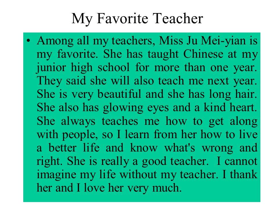 Very Short Essay On My Favourite Teacher Mistyhamel