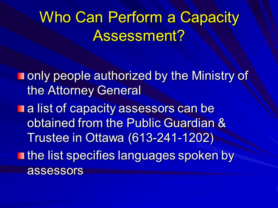 Who Can Perform a Capacity Assessment.