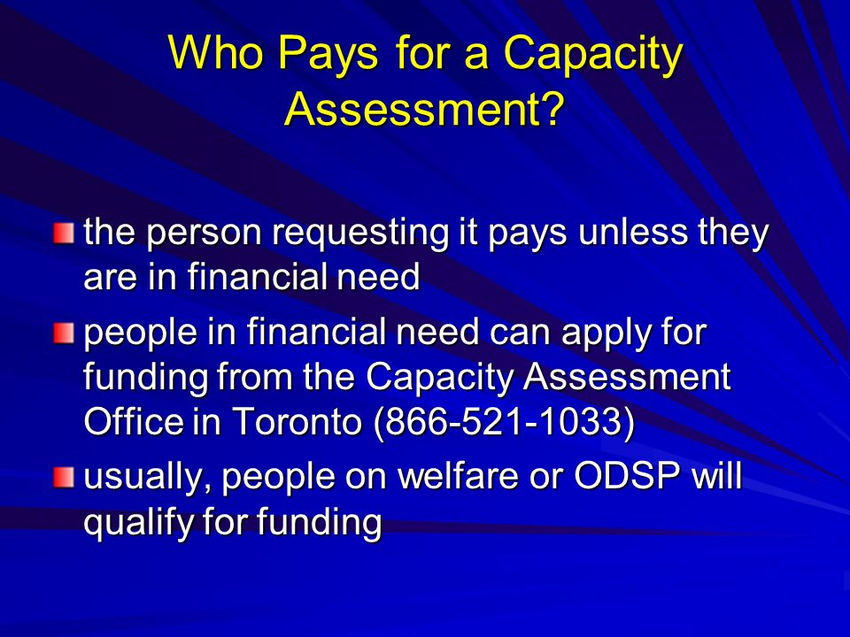 Who Pays for a Capacity Assessment.