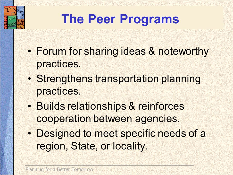 The Peer Programs Forum for sharing ideas & noteworthy practices.