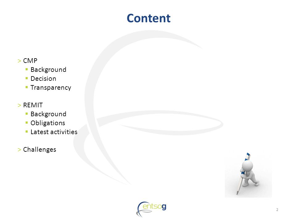 Content 2 >CMP Background Decision Transparency >REMIT Background Obligations Latest activities >Challenges