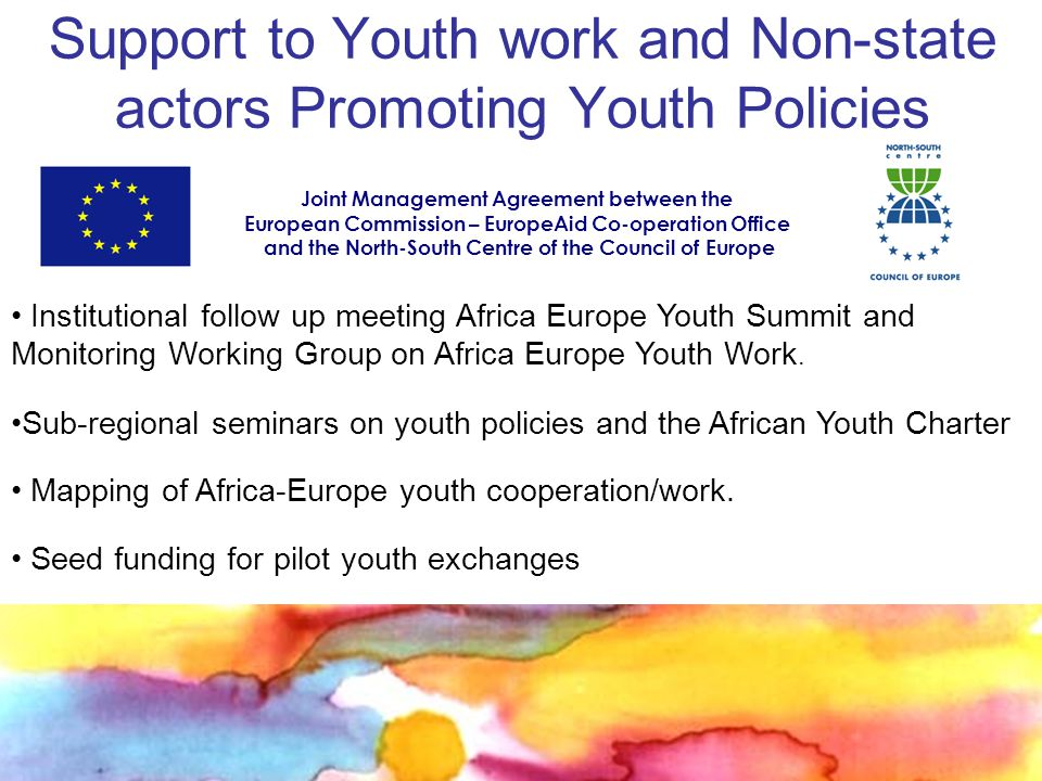 Support to Youth work and Non-state actors Promoting Youth Policies Institutional follow up meeting Africa Europe Youth Summit and Monitoring Working Group on Africa Europe Youth Work.