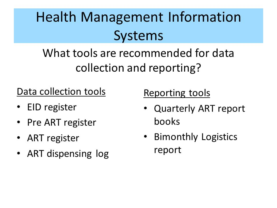 Health Management Information Systems What tools are recommended for data collection and reporting.