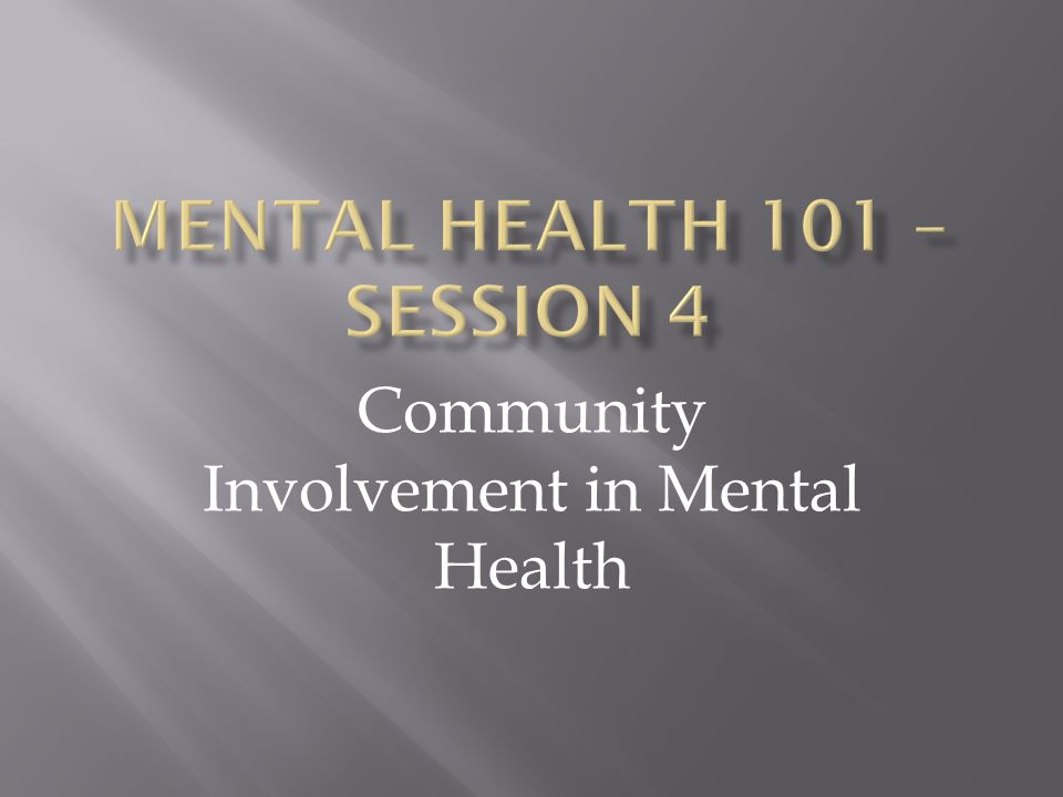 Community Involvement in Mental Health