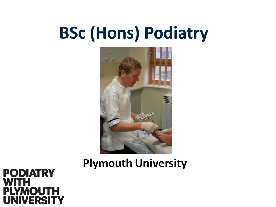 BSc (Hons) Podiatry Plymouth University