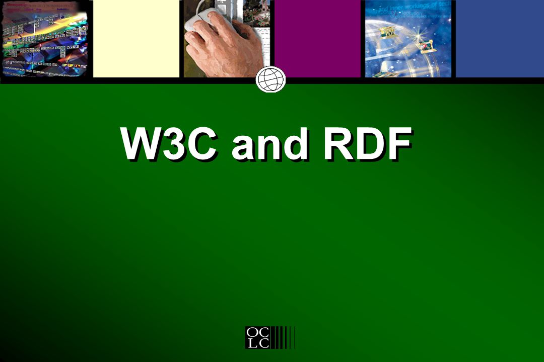 W3C and RDF