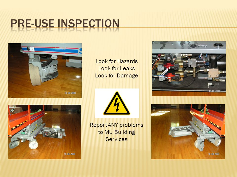Look for Hazards Look for Leaks Look for Damage Report ANY problems to MU Building Services
