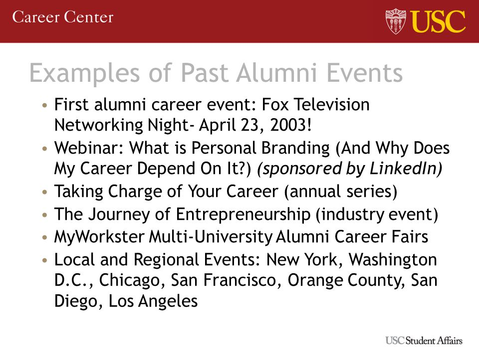 Examples of Past Alumni Events First alumni career event: Fox Television Networking Night- April 23, 2003.