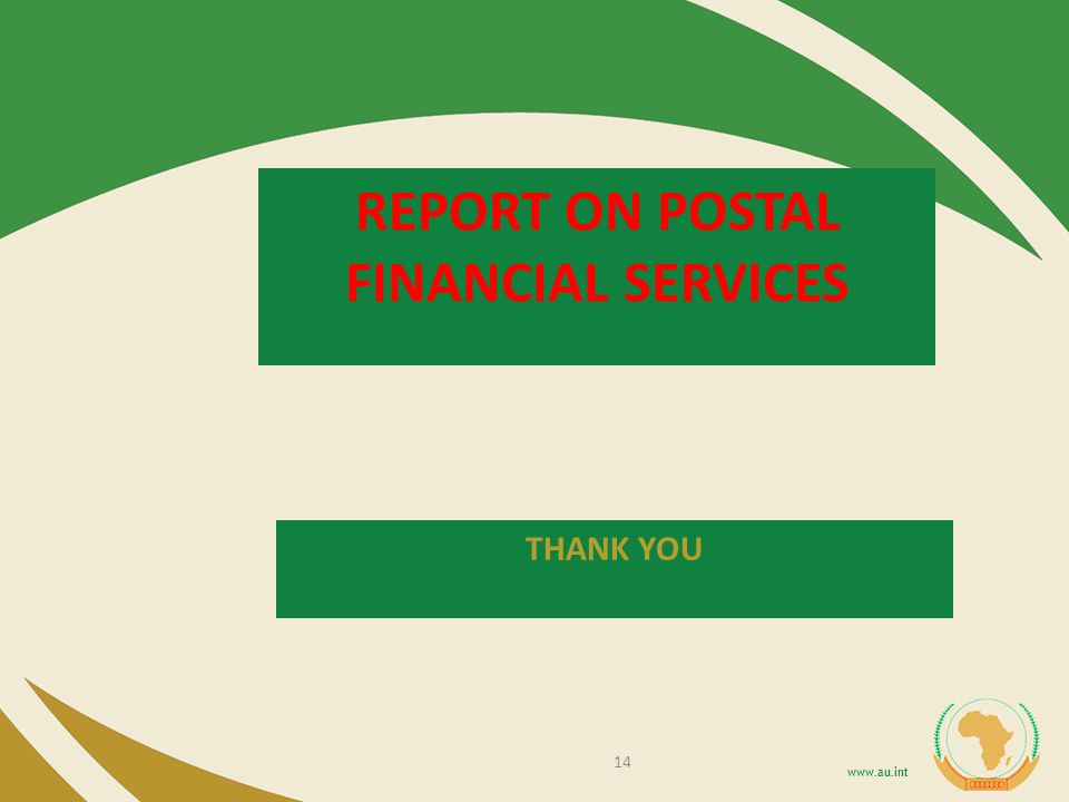 REPORT ON POSTAL FINANCIAL SERVICES 14 THANK YOU