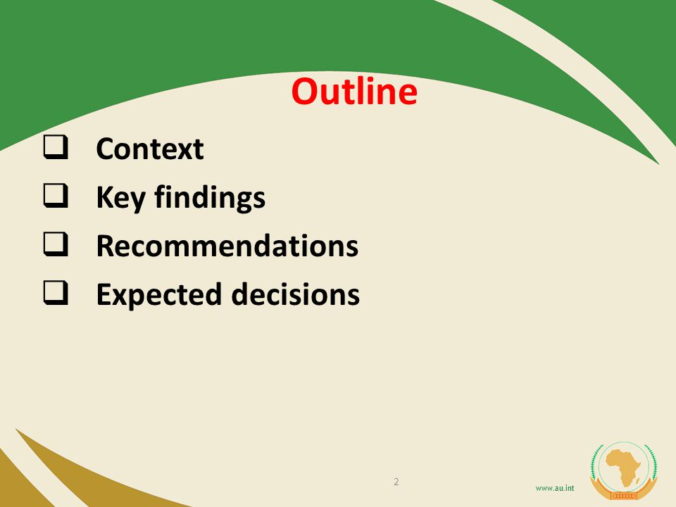 Outline Context Key findings Recommendations Expected decisions 2