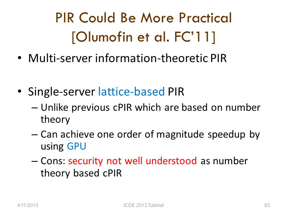 PIR Could Be More Practical [Olumofin et al.