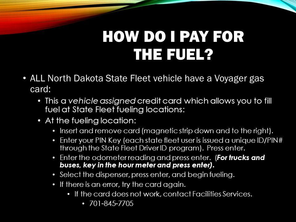 HOW DO I PAY FOR THE FUEL.