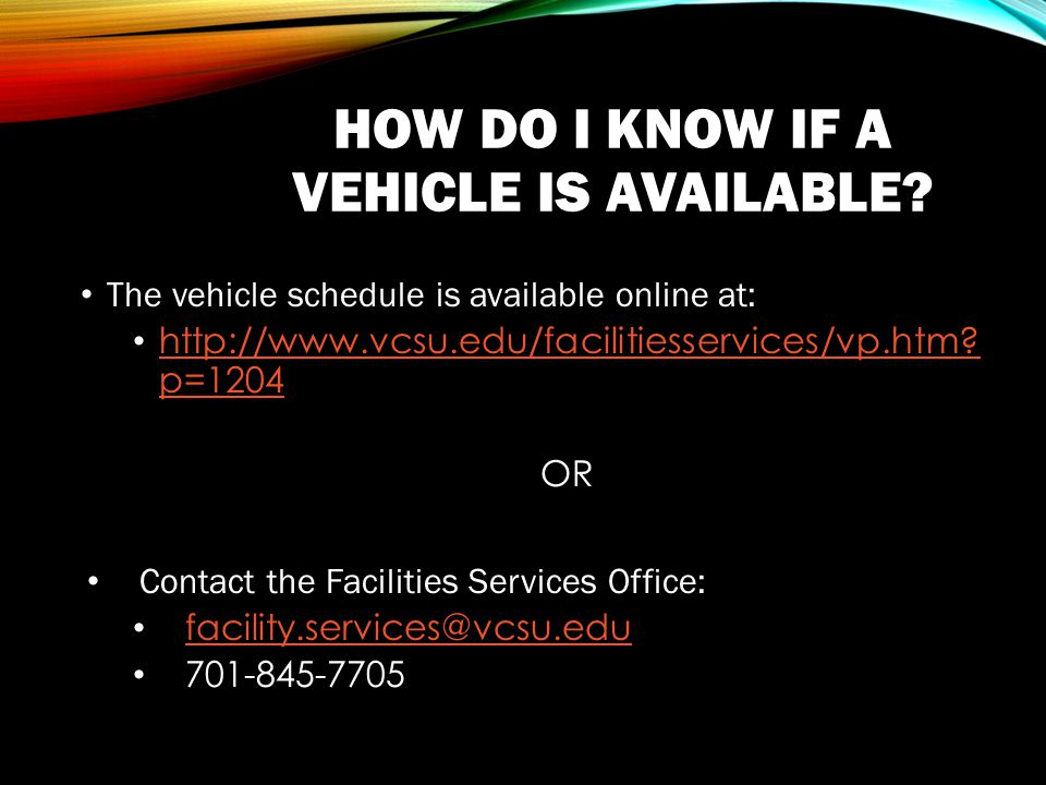 HOW DO I KNOW IF A VEHICLE IS AVAILABLE.
