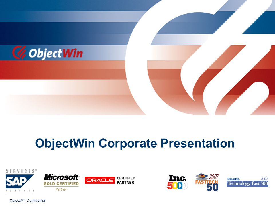 ObjectWin Confidential ObjectWin Corporate Presentation