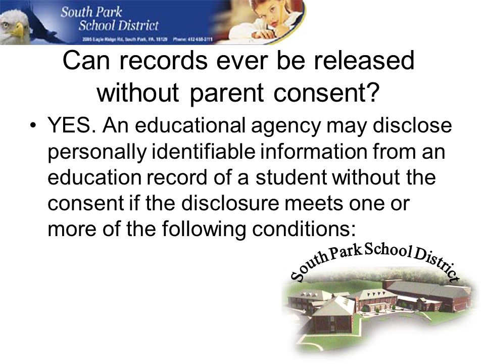 Can records ever be released without parent consent.