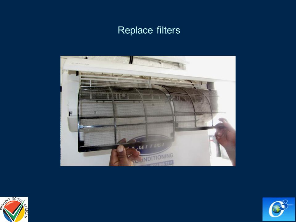 Replace filters