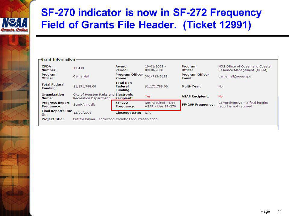 Page 14 SF-270 indicator is now in SF-272 Frequency Field of Grants File Header. (Ticket 12991)