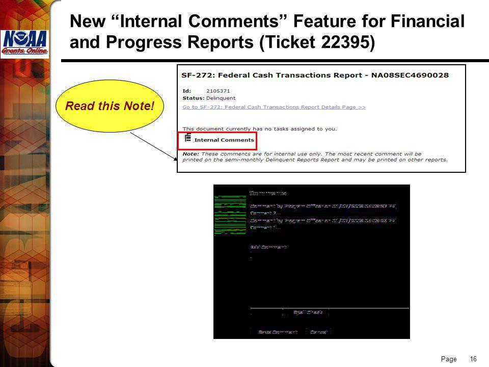 Page 16 New Internal Comments Feature for Financial and Progress Reports (Ticket 22395) Read this Note!