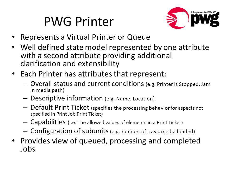PWG Print Semantics Its Benefit to Cloud Printing  - ppt download