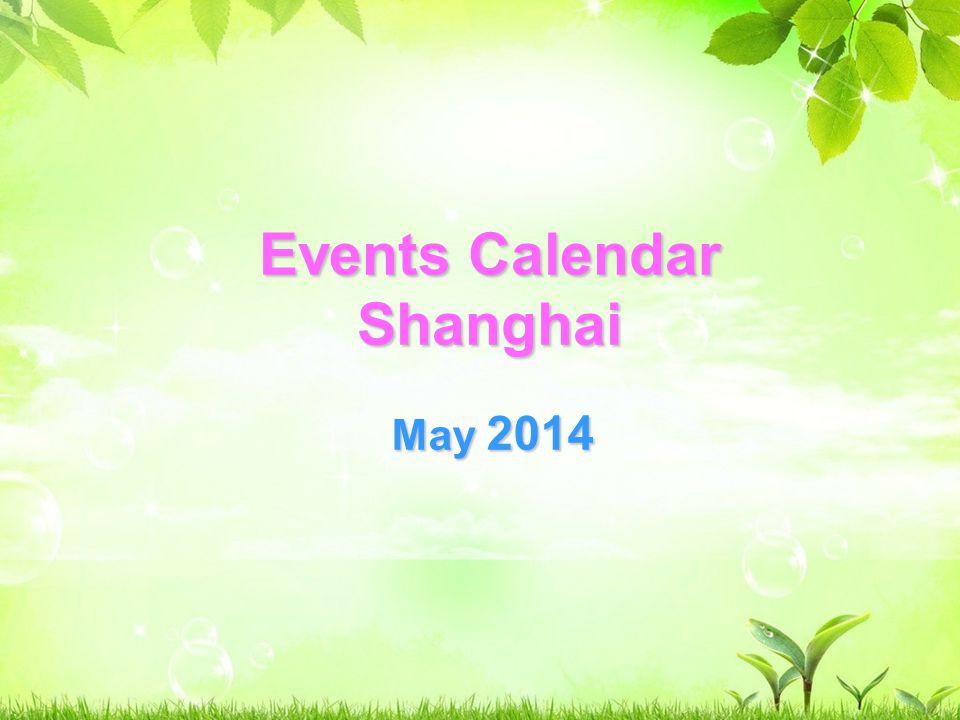 Events Calendar Shanghai May SunMonTueWedThuFriSat Circus