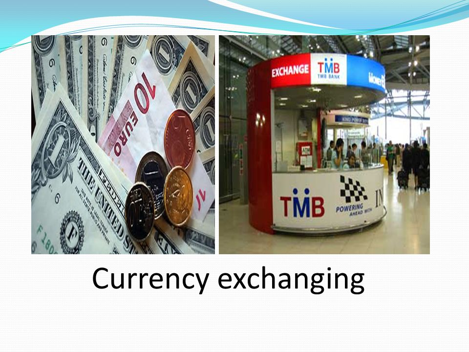Currency exchanging