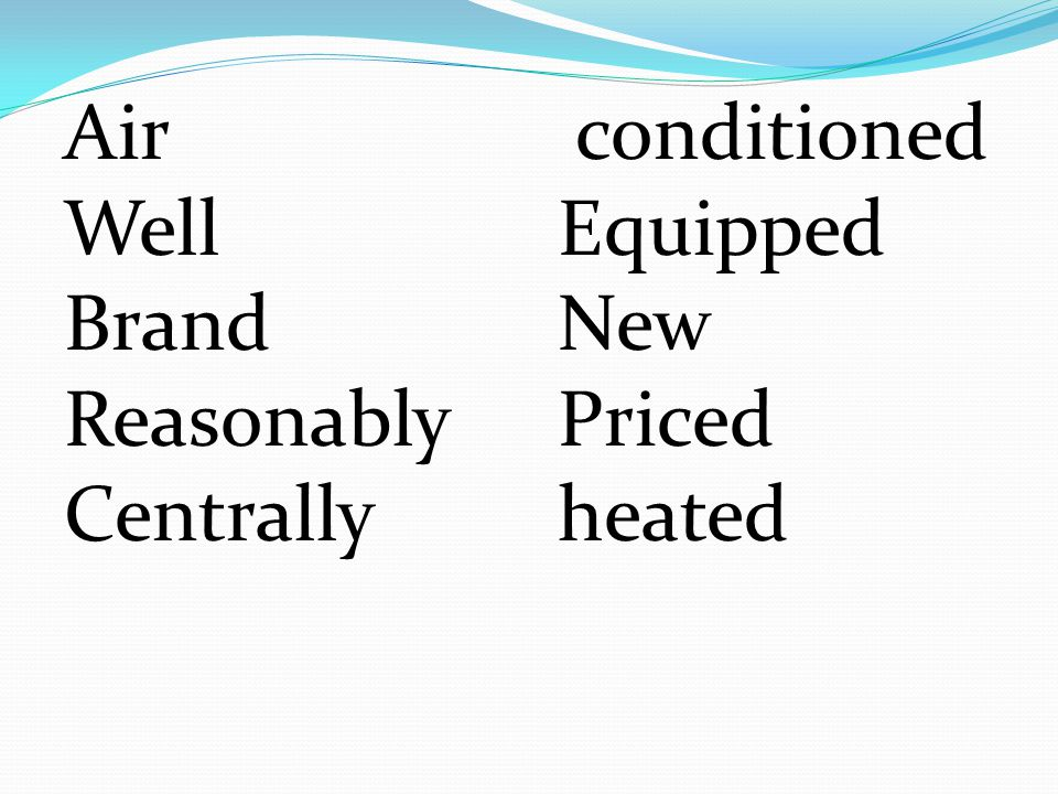 Air Well Brand Reasonably Centrally conditioned Equipped New Priced heated
