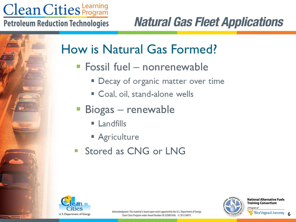6 How is Natural Gas Formed.