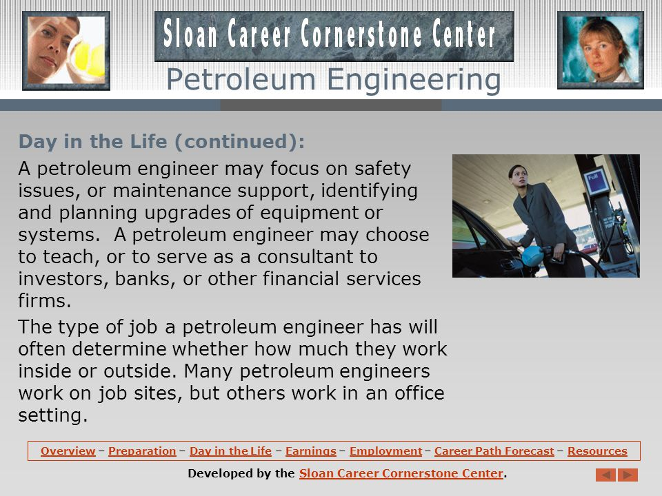 Day in the Life: A degree in petroleum engineering can lead to many career paths.
