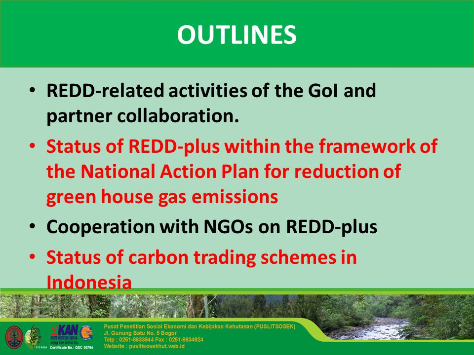 OUTLINES REDD-related activities of the GoI and partner collaboration.