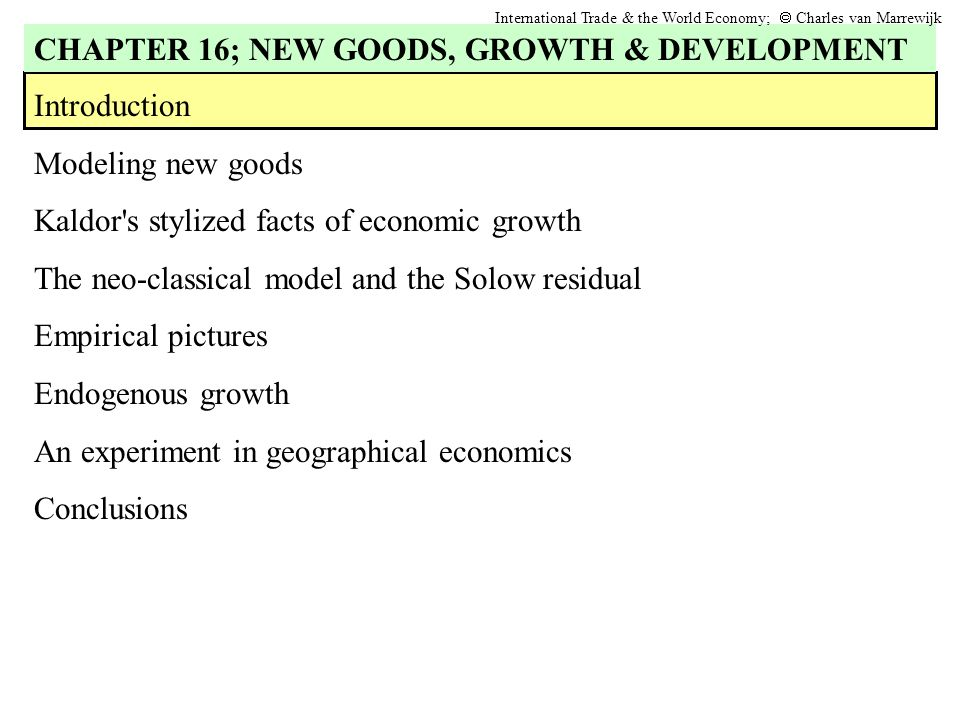 3 Introduction Modeling New Goods Kaldors Stylized Facts Of Economic Growth The Neo Classical Model And Solow Residual Empirical