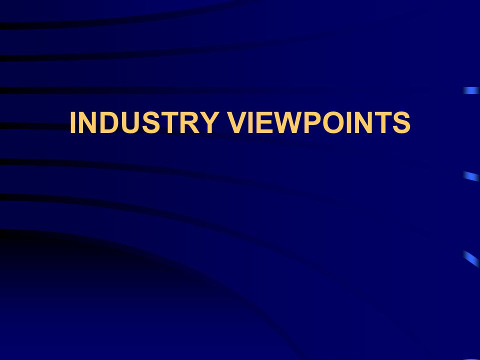INDUSTRY VIEWPOINTS