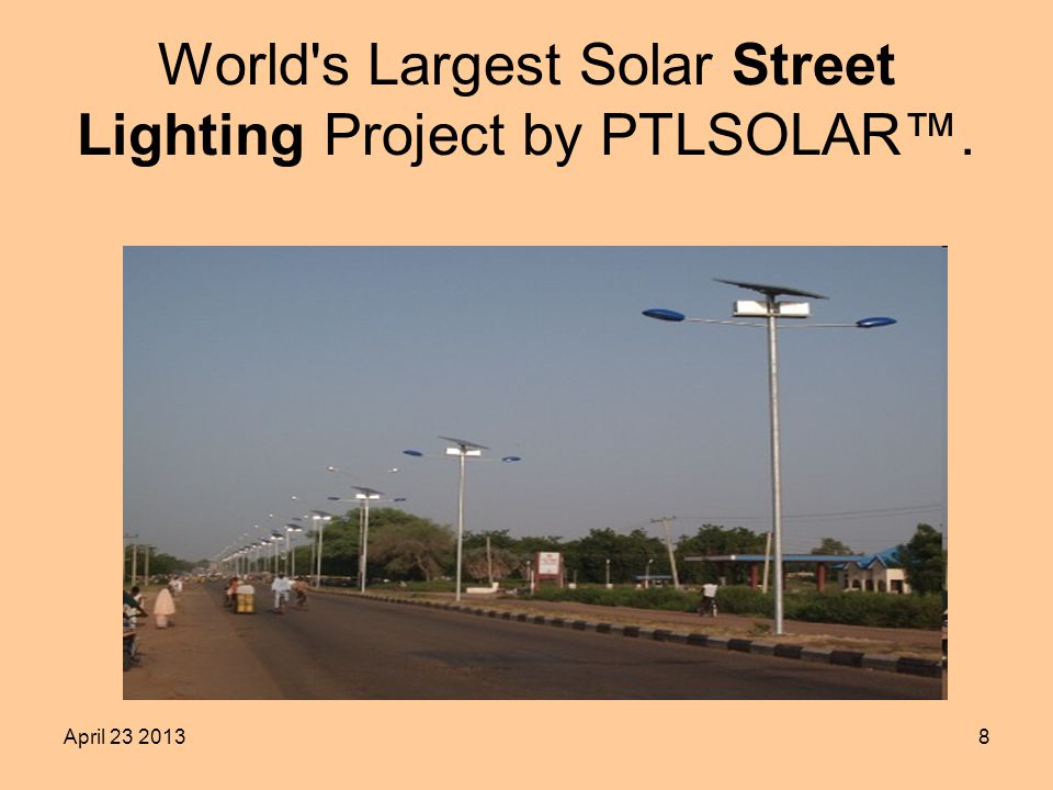 April World s Largest Solar Street Lighting Project by PTLSOLAR.