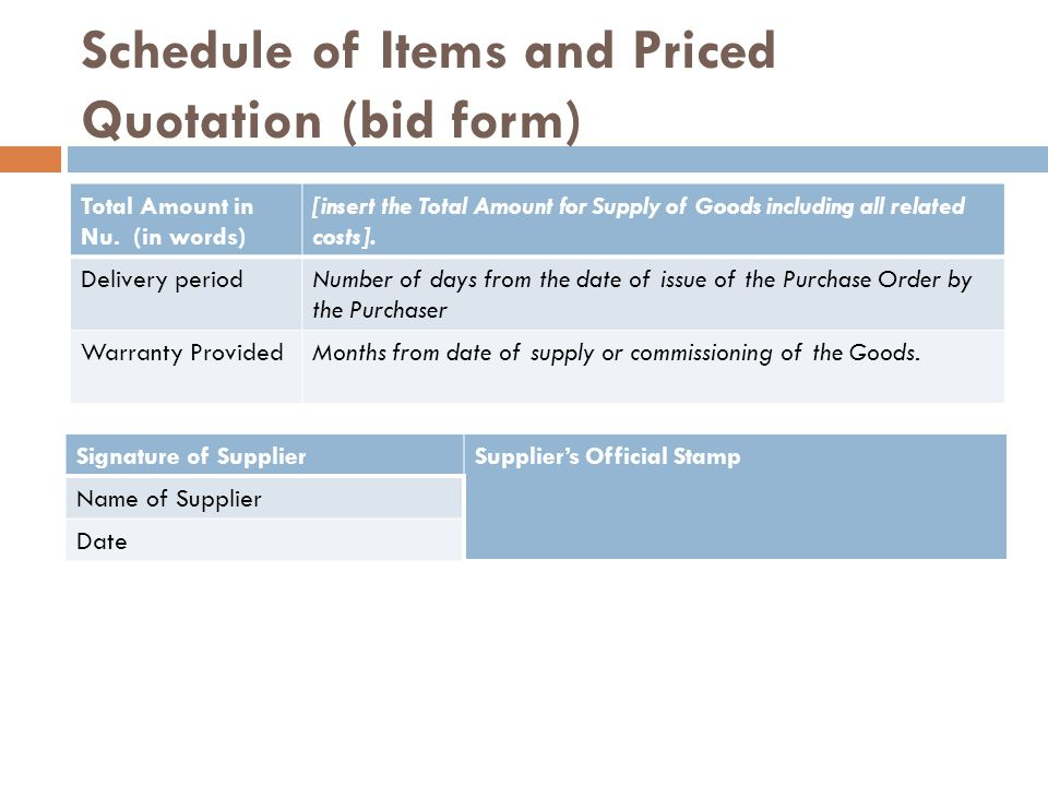 Schedule of Items and Priced Quotation (bid form) Total Amount in Nu.