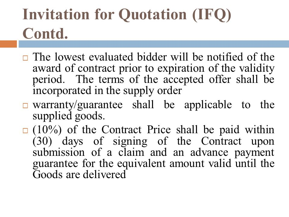 Invitation for Quotation (IFQ) Contd.